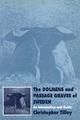 The Dolmens and Passage Graves of Sweden - Christopher Tilley