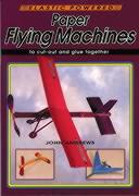 Paper Flying Machines