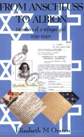 From Anschluss to Albion: Memoirs of a Refugee Girl 1938-40
