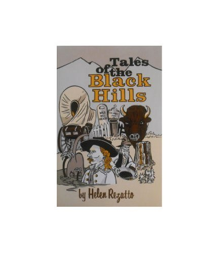 Tales of the Black Hills {FIRST EDITION}