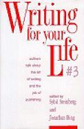 Writing for Your Life