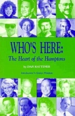 Who's Here: The Heart of the Hamptons - Rattiner, Dan