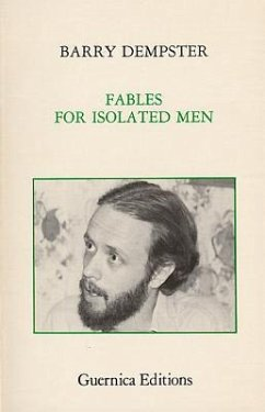 Fables for Isolated Men - Dempster, Barry