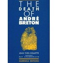 The Death of Andre Breton - Jean Yves Collette