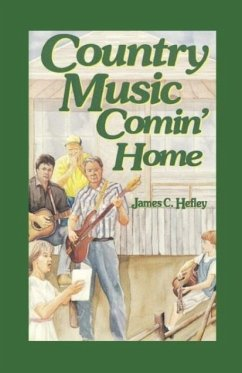 Country Music Comin' Home - Hefley, James C.