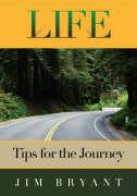 Life: Tips for the Journey