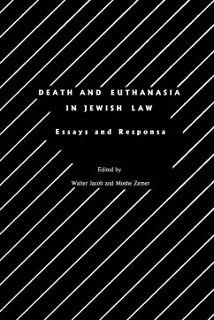 Death and Euthanasia in Jewish Law - Herausgeber: Jacob, Walter Zemer, Moshe