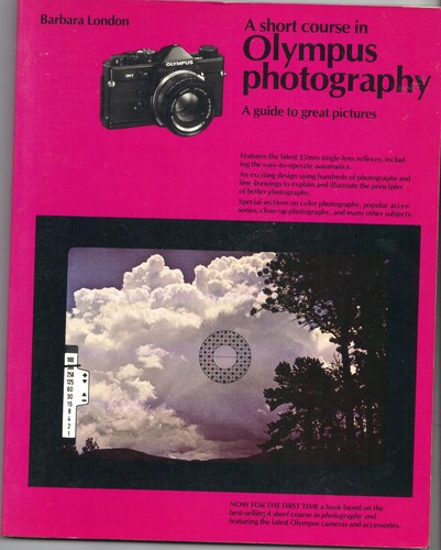 A short course in Olympus photography : a guide to great pictures
