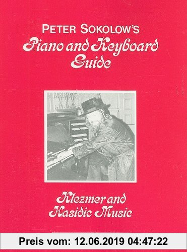Gebr. - Peter Sokolow's Piano and Keyboard Guide: Klezmer and Hasidie Music