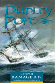 Governor Ramage R. N. (Lord Ramage Series #4) Dudley Pope Author