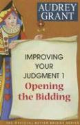 Improving Your Judgment 1: Opening the Bidding