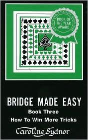 Bridge Made Easy, Book 3 - Caroline Sydnor