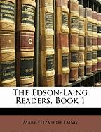 The Edson-Laing Readers, Book 1