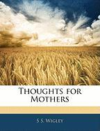 Thoughts for Mothers