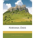 Nirvana Days - Cale Young Rice