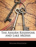 """The Assuan Reservoir and Lake MA""""Ris"""