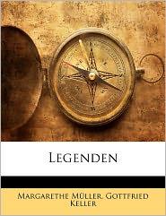 Legenden - Margarethe M Ller