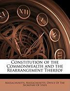 Constitution of the Commonwealth and the Rearrangement Thereof