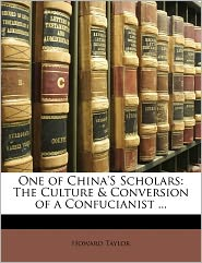 One Of China's Scholars - Howard Taylor