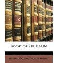 Book of Sir Balin - William Caxton