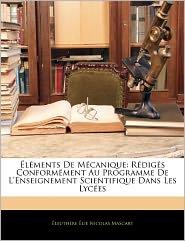 L Ments De M Canique - Leuth Re Lie Nicolas Mascart