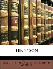 Tennyson - Richard Garnett, G. K. Chesterton