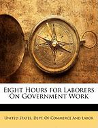 Eight Hours for Laborers on Government Work