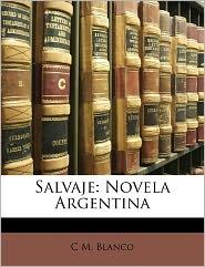 Salvaje - C M. Blanco