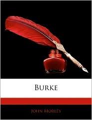 Burke - John Morley