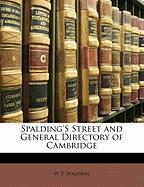 Spalding's Street and General Directory of Cambridge