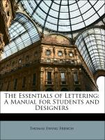 The Essentials of Lettering: A Manual for Students and Designers