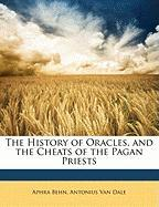 The History of Oracles, and the Cheats of the Pagan Priests
