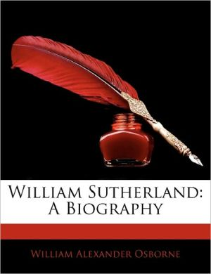 William Sutherland - William Alexander Osborne