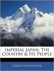 Imperial Japan - George William Knox