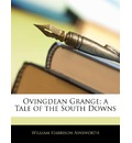 Ovingdean Grange; A Tale of the South Downs - William Harrison Ainsworth