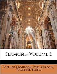 Sermons, Volume 2 - Stephen Higginson Tyng