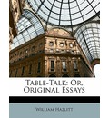 Table-Talk - William Hazlitt