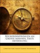 Massenbach, Christian Karl August Ludwig: Rückerinnerungen an Grosse Männer, Erste Abtheilung
