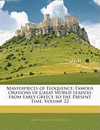 Masterpieces of Eloquence: Famous Orations of Great World Leaders from Early Greece to the Present Time, Volume 22