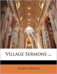 Village Sermons. - George Burder