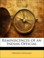 Reminiscences of an Indian Official