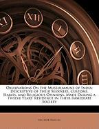 Observations on the Mussulmauns of India: Descriptive of Their Manners, Customs, Habits, and Religious Opinions. Made During a Twelve Years' Residence