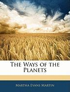 The Ways of the Planets