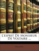Voltaire: L´esprit De Monsieur De Voltaire ...