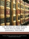 The Works of Lord Byron - Thomas Moore