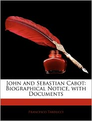 John And Sebastian Cabot - Francesco Tarducci