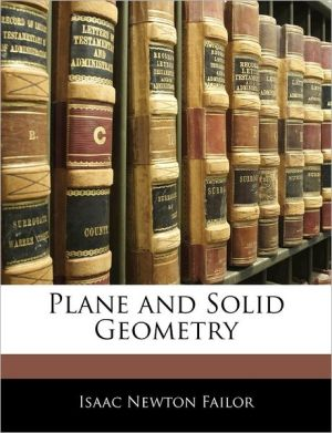 Plane And Solid Geometry - Isaac Newton Failor