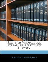 Scottish Vernacular Literature - Thomas Finlayson Henderson