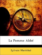 Maréchal, Sylvain: La Femme Abbé