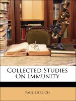 Collected Studies On Immunity